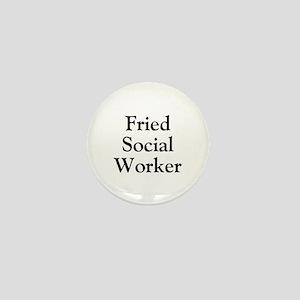 Fried Social Worker Mini Button