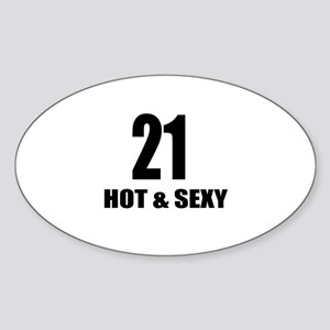 21 Hot And Sexy Birthday Designs Sticker (Oval)