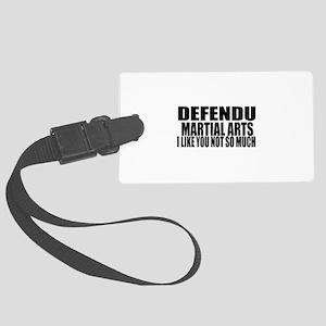 Defendu I Like You Not So Much Large Luggage Tag