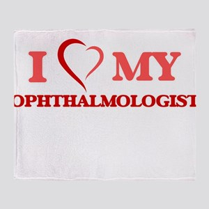 I love my Ophthalmologist Throw Blanket