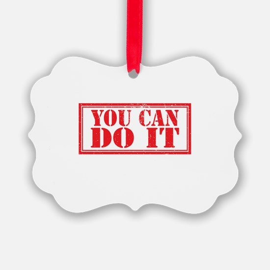 you can do it Ornament