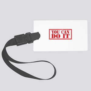 you can do it Large Luggage Tag