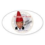 """George Bush, Idiot"" Oval Sticker (10)"
