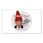 """George Bush, Idiot"" Rect Sticker (50)"