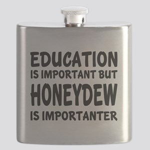 Honeydew Is Importanter Flask