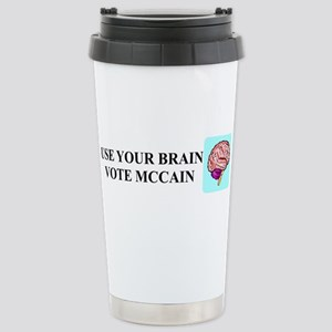 Use Your Brain, Vote McCain Stainless Steel Travel