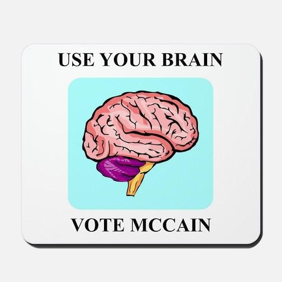 Use Your Brain, Vote McCain Mousepad