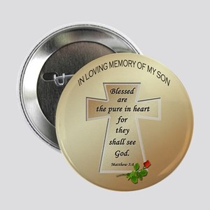 """In Loving Memory of My Son 2.25"""" Button"""