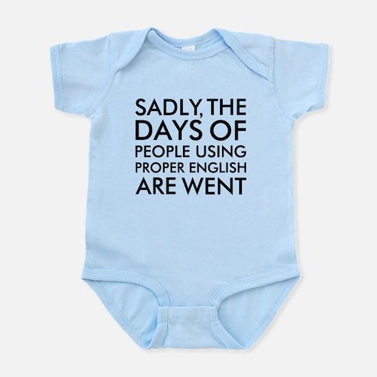 Sadly People Using Proper English Infant Bodysuit