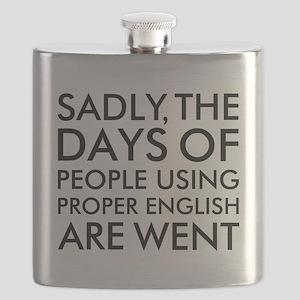 Sadly People Using Proper English Humor Flask