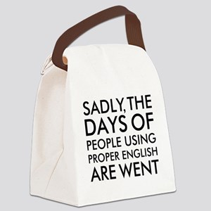Sadly People Using Proper English Canvas Lunch Bag