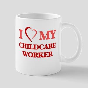 I love my Childcare Worker Mugs