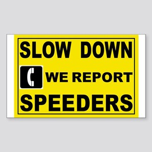 SLOW DOWN SIGN Rectangle Sticker
