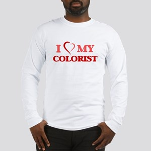 I love my Colorist Long Sleeve T-Shirt