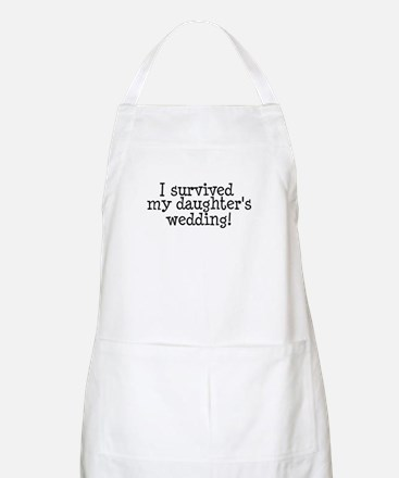 I Survived My Daughter's Wedding! BBQ Apron