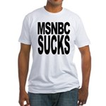 MSNBC Sucks Fitted T-Shirt