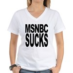 MSNBC Sucks Women's V-Neck T-Shirt