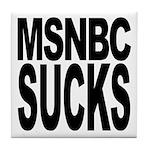 MSNBC Sucks Tile Coaster
