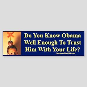 """""""Trust Obama?"""" Bumper Sticker"""