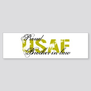 Proud Brother-in-law - USAF Bumper Sticker