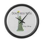 Statue of Liberty, Don't Mess Large Wall Clock
