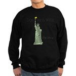 Statue of Liberty, Don't Mess Sweatshirt (dark)