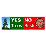 """Yes Trees."" Bumper Sticker (10)"