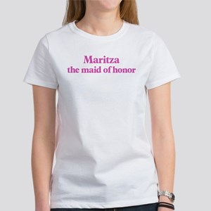 Maritza the maid of honor Women's T-Shirt
