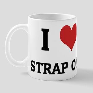 I Love Strap Ons Mug