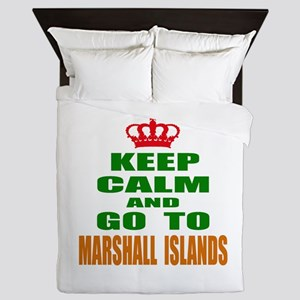 Keep Calm And Go To Marshall Island Co Queen Duvet
