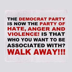 Democrat Party Hate, Anger and Violence Throw Blan