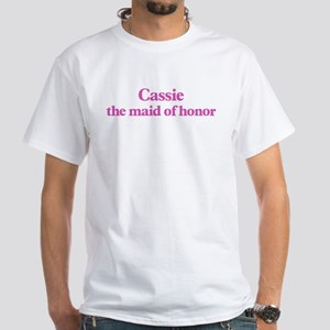 Cassie the maid of honor White T-Shirt