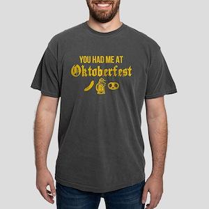 Had Me At Oktoberfest Mens Comfort Colors® Shirt