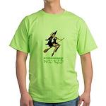 MY STEPCHILDREN MADE ME WICKED Green T-Shirt