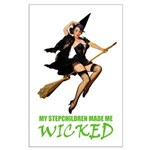 MY STEPCHILDREN MADE ME WICKED Large Poster