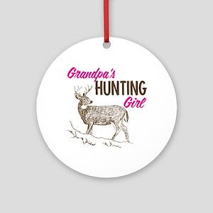 Grandpa's Hunting Girl Ornament (Round)
