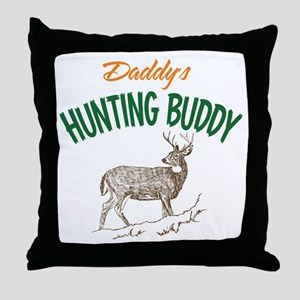 Daddy's Hunting Buddy Throw Pillow