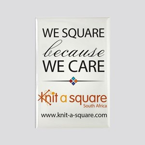 We Square Because We Care Magnets