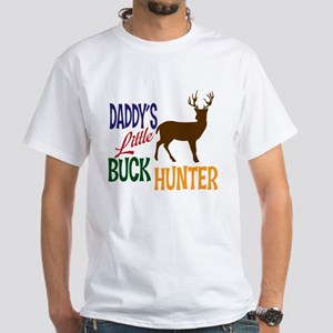 Daddy's Little Buck Hunter White T-Shirt