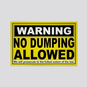 NO DUMPING ALLOWED Rectangle Magnet