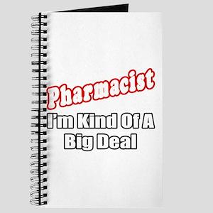 """Pharmacist...Big Deal"" Journal"