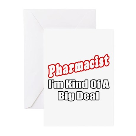 """""""Pharmacist...Big Deal"""" Greeting Cards (Pk of 10)"""