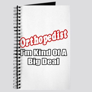 """Orthopedist...Big Deal"" Journal"