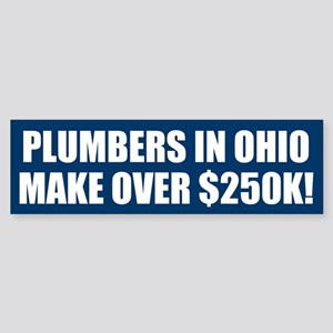 $250K for Ohio Plumbers! Bumper Sticker