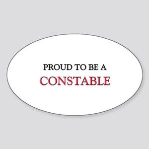 Proud to be a Constable Oval Sticker