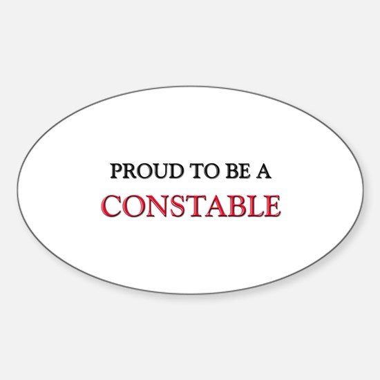 Proud to be a Constable Oval Decal