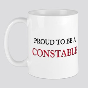 Proud to be a Constable Mug