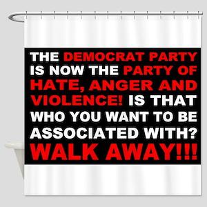 Democrat Party Walk Away Shower Curtain