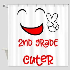 2nd Grade Just Got A Lot Cuter Firs Shower Curtain