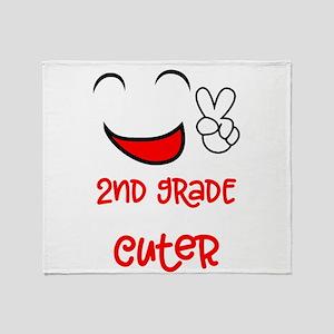 2nd Grade Just Got A Lot Cuter First Throw Blanket